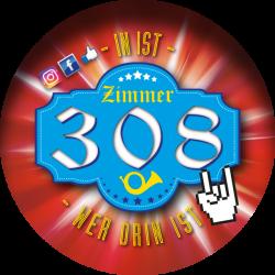 ZIMMER 308 – IN IST – WER DRIN IST